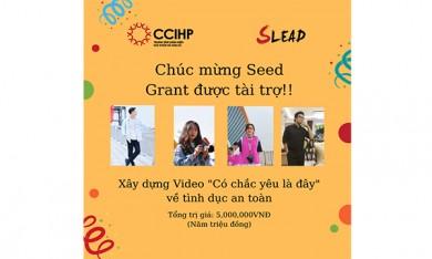 [Grant noti] Seed grant  Làm phim truyền thông về tình dục an toàn